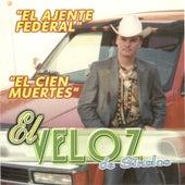 El Agente Federal by El Veloz De Sinaloa