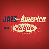 Jazz From America on Disques Vogue von Various Artists