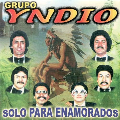 Solo Para Enamorados by Grupo Yndio