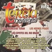 Tercia De Reyes, Vol. 2 by Various Artists