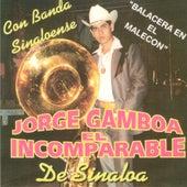 El Incomparable De Sinaloa Con Banda Sinaloense by Jorge Gamboa (1)