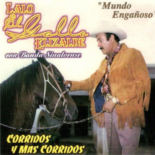 Corridos y Mas Corridos Con Banda Sinaloense by Lalo El Gallo Elizalde