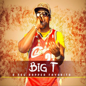 O Teu Rapper Favorito by Big T