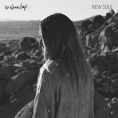 New Soul - Single by The Album Leaf