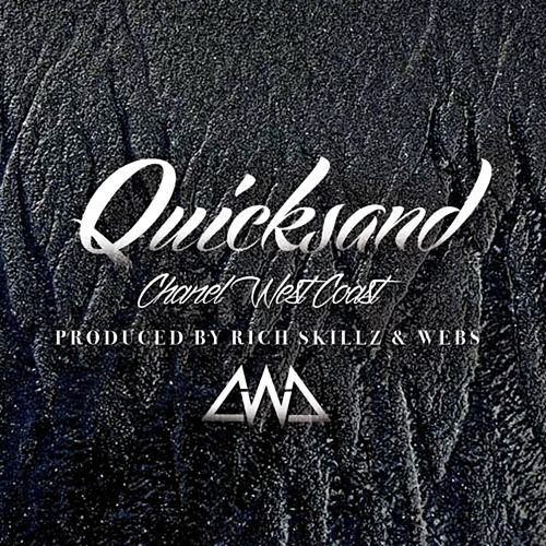 Quicksand by Chanel West Coast