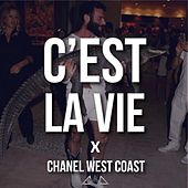C'est la vie by Chanel West Coast