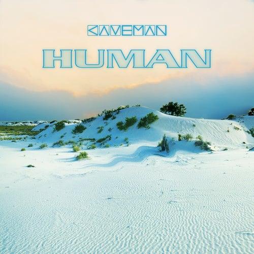 Human by Caveman