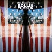 Rollin' & Tumblin' by Thunderhead