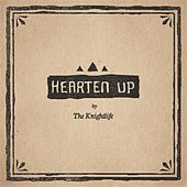 Hearten Up by Knightlife