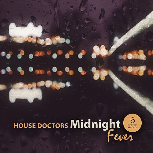 Midnight Fever by House Doctors