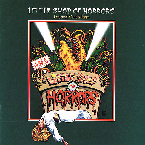 Little Shop Of Horrors by Alan Menken