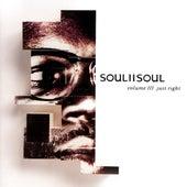 Volume III Just Right by Soul II Soul