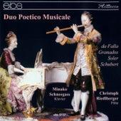 De Falla - Granados - Soler - Schubert by Duo Poetico Musicale