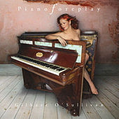Piano Foreplay by Gilbert O'Sullivan