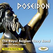 Poseidon by The Royal Belgian Navy Band