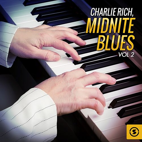 Midnite Blues, Vol. 2 by Charlie Rich