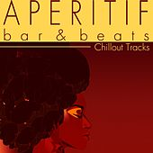 Aperitif (Bar & Beats) by Various Artists