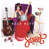 Sweet by Mean Mary