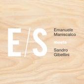 Emanuele Maniscalco Meets Sandro Gibellini by Es