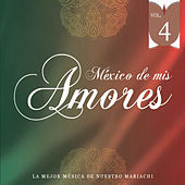 México de Mis Amores Vol.4 by Various Artists