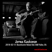 2016-02-11 Sweetwater Music Hall, Mill Valley, Ca (Live) by Jorma Kaukonen