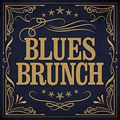 Blues Brunch by Various Artists
