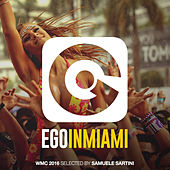 Ego in Miami Wmc 2016 Selected by Samuele Sartini by Various Artists