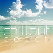 Chillout Beach by Various Artists