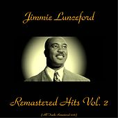 Remastered Hits Vol. 2 (All Tracks Remastered 2016) by Jimmie Lunceford