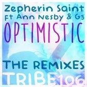 Optimistic (The Remixes) by Zepherin Saint
