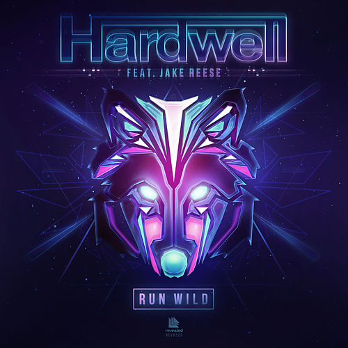 Run Wild by Hardwell