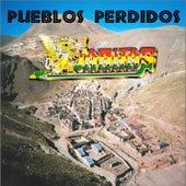 Pueblos Perdidos by K'Jarkas