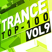 Trance Top 100, Vol. 9 by Various Artists