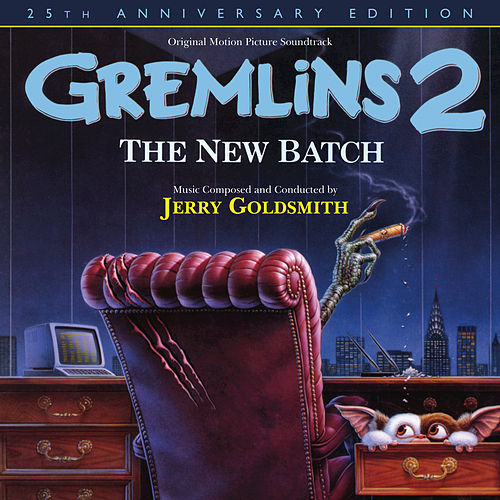 Gremlins 2: The New Batch by Jerry Goldsmith