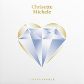 Unbreakable by Chrisette Michele
