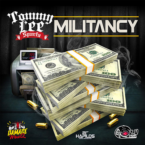 Militancy - Single by Tommy Lee sparta