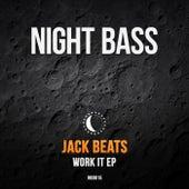 Work It by Jack Beats