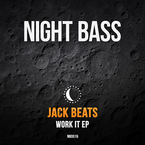 Work It by Jack Beats