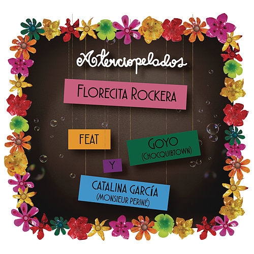 Florecita Rockera (Radio Edit) by Aterciopelados