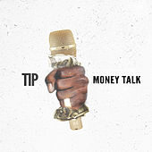 Money Talk by T.I.