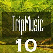 Tripmusic 10 by Various Artists