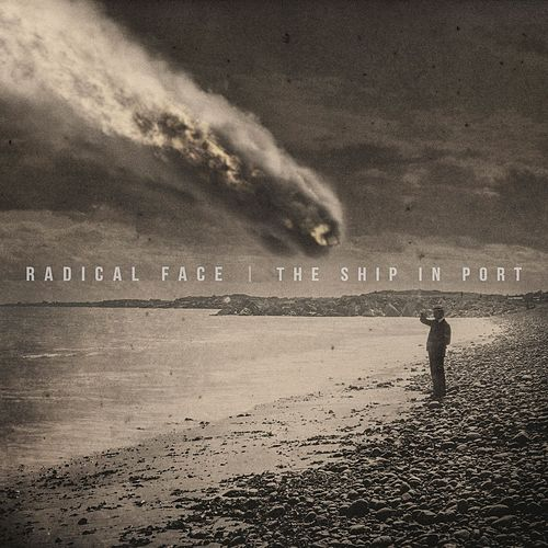 The Ship in Port by Radical Face