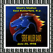 Giants Stadium, East Rutherford, Nj. June 25th, 1978 (Remastered) [Live on Broadcasting) von Steve Miller Band