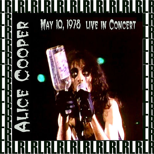 Saginaw, Michigan, October 9th, 1978 (Remastered) [Live FM Radio Broadcasting] von Alice Cooper