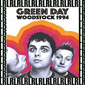 Woodstock Festival, Saugerties, New York, August 13th, 1994  (Remastered)  [Live on Fm Broadcasting) von Green Day