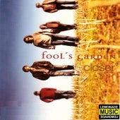 Closer by Fools Garden