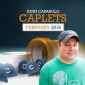 Caplets: February, 2016 by John Caparulo