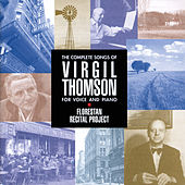The Complete Songs Of Virgil Thomson for voice and piano by Various Artists