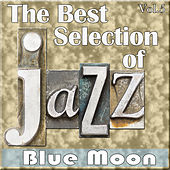 The Best Selection of Jazz, Vol. 5 - Blue Moon by Various Artists