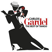 The Best Of Tango by Carlos Gardel